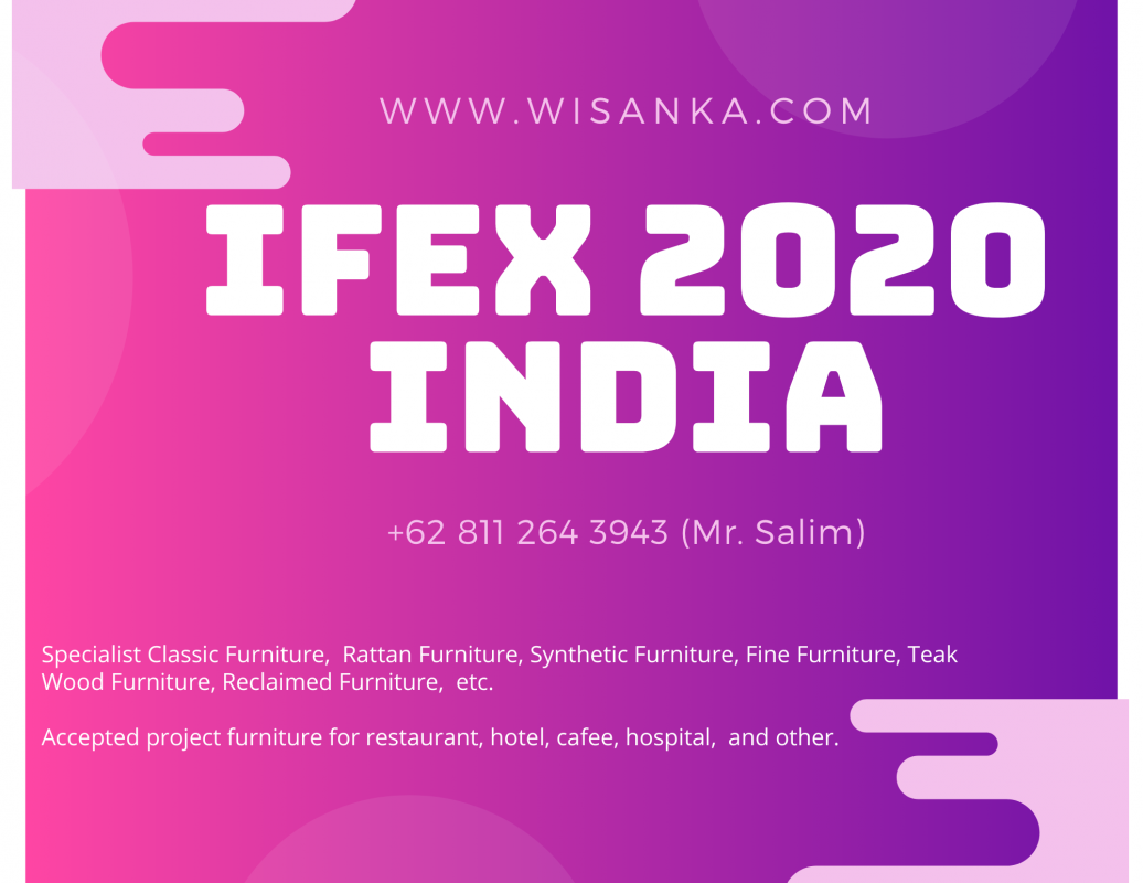 IFEX 2020 India - IFEX 2020 Chennai - Indonesia Manufacturer Furniture